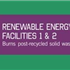 Renewable Energy Facilities 1 & 2