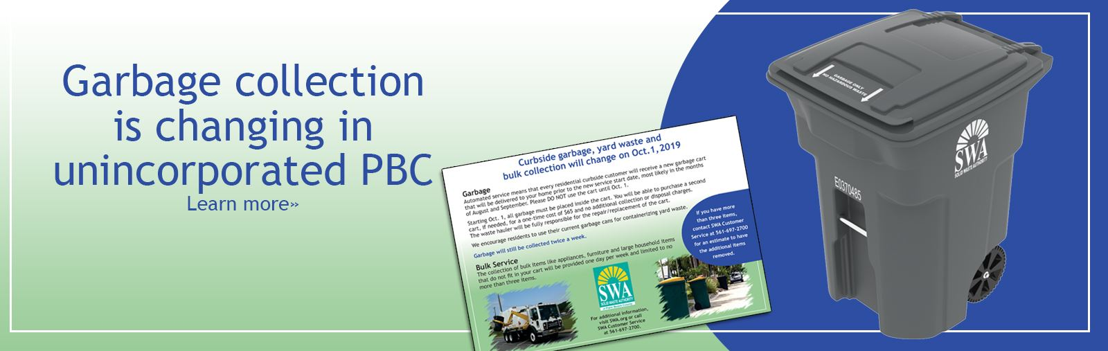 Garbage collection is changing in unincorporated PBC. Learn more.