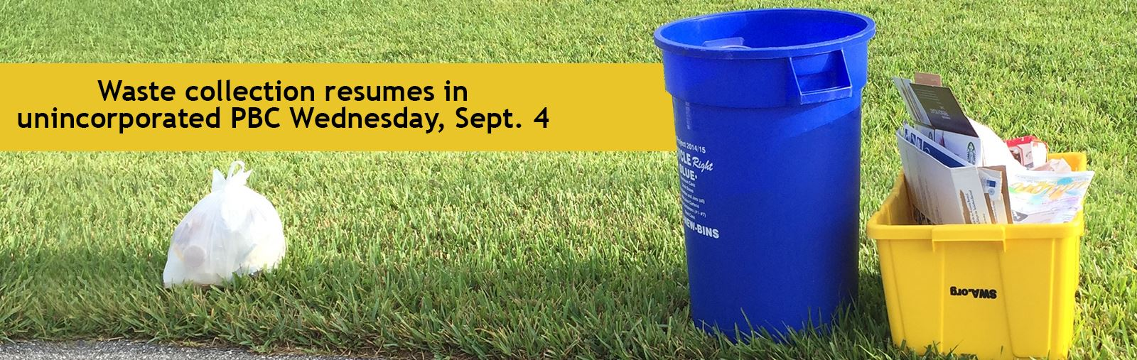 Waste Collection Resumes Wednesday, Sept. 4